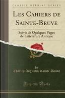 Les Cahiers de Sainte-Beuve by Charles Augustin Sainte-Beuve