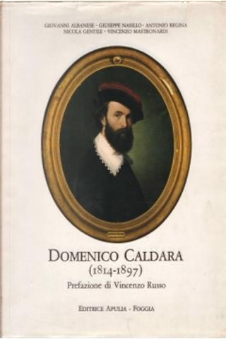 Domenico Caldara (1814-1897) by Autori Vari