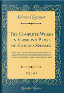 The Complete Works in Verse and Prose of Edmund Spenser, Vol. 3 of 8 by Edmund Spenser