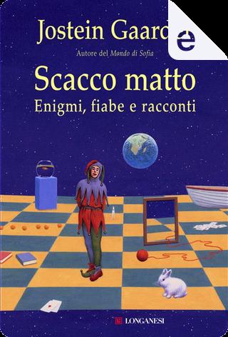 Scacco matto by Jostein Gaarder