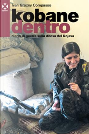 Kobane dentro by Ivan Grozny Compasso