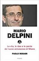 Mario Delpini by Paolo Rodari