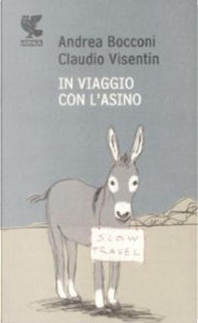 In viaggio con l'asino by Andrea Bocconi, Claudio Visentin