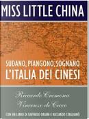 Miss Little China by Raffaele Oriani, Riccardo Cremona, Riccardo Staglianò, Vincenzo de Cecco