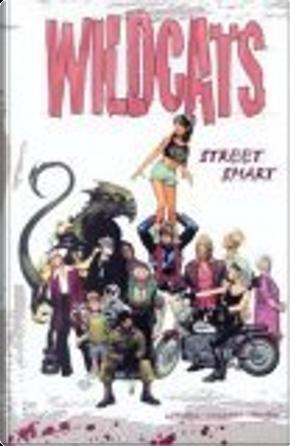 Wildcats by Joe Casey, Scott Lobdell, Travis Charest