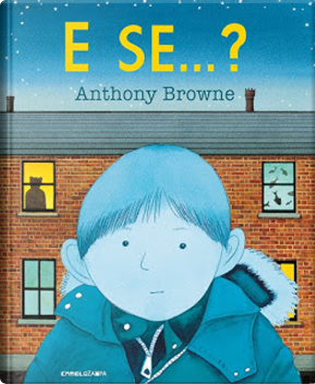 E se... by Anthony Browne