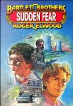 Sudden Fear by Roger Elwood