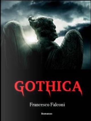 Gothica by Francesco Falconi