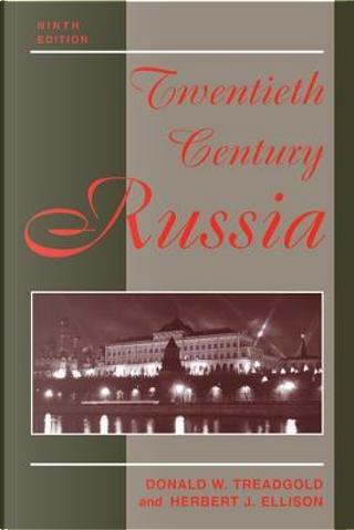Twentieth Century Russia by Donald Treadgold