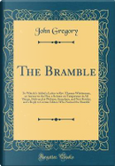 The Bramble by John Gregory