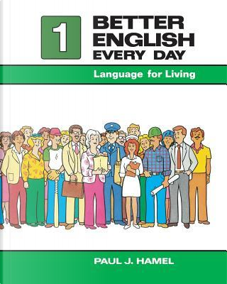 Better English Every Day by Paul J. Hamel