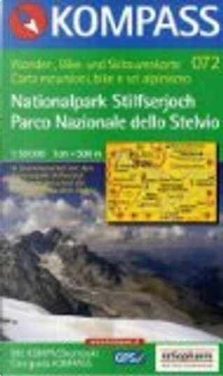 072: Nationalpark / Stilfser Joch / Parco Nazionale Dello Stelvio 1:50, 000 by Kompass-Karten GmbH