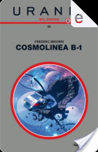 Millemondi Inverno 2013: Cosmolinea B-1 by Fredric Brown