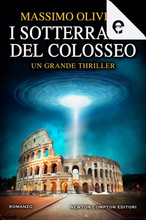 I sotterranei del Colosseo by Massimo Olivieri