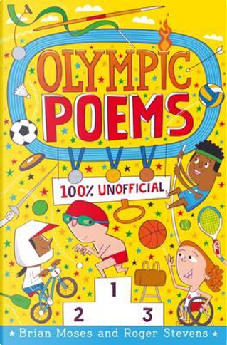 Olympic Poems - 100% Unofficial! by Brian Moses