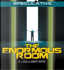 The Enormous Room by H. L. Gold