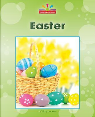 Easter by Mary Lindeen