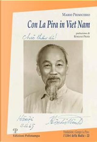 Con La Pira in Viet Nam by Mario Primicerio