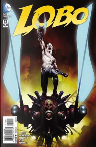 Lobo Vol.3 #12 by Cullen Bunn, Frank Barbiere