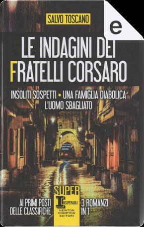 Insoliti sospetti - Una famiglia diabolica - L'uomo sbagliato by Salvo Toscano