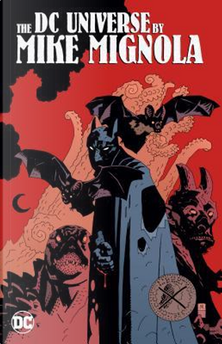 The DC Universe by Mike Mignola by Paul Kupperberg