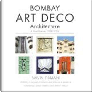 Bombay Art Deco Architecture by Navin Ramani