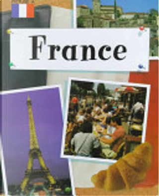France by Henry Arthur Pluckrose