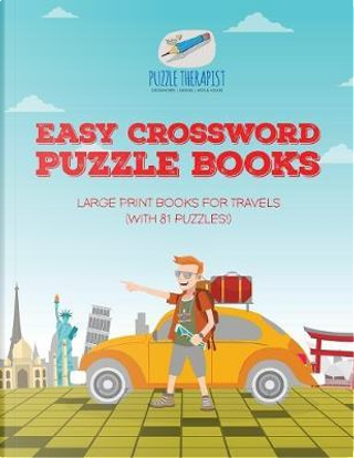 Easy Crossword Puzzle Books | Large Print Books for Travels (with 81 puzzles!) by Puzzle Therapist