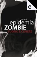 epidemia ZOMBIE by Zachary Allen Recht