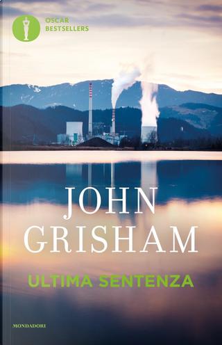 Ultima sentenza by John Grisham