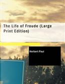 The Life of Froude by Herbert Paul