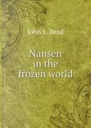 Nansen in the Frozen World by S L Berens