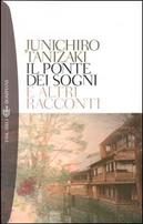Il ponte dei sogni by Junichiro Tanizaki