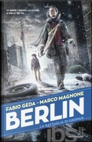 Berlin by Fabio Geda, Marco Magnone