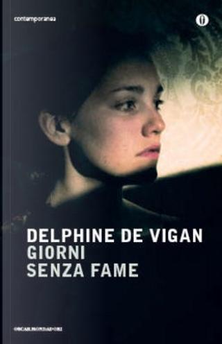 Giorni senza fame by Delphine de Vigan