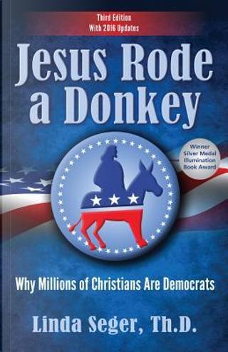 Jesus Rode a Donkey by Linda Seger