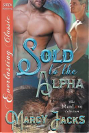 SOLD TO THE ALPHA (SIREN PUB E by Marcy Jacks