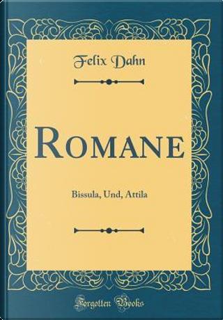 Romane by Felix Dahn