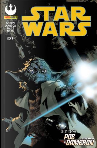 Star Wars #27 by Charles Soule, Jason Aaron, Phil Noto, Salvador Larroca