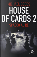 House of cards 2 by Michael Dobbs