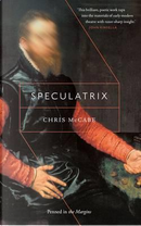Speculatrix by Chris McCabe