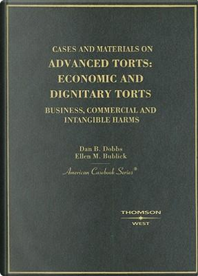 Cases And Materials on Advanced Torts by Dan B. Dobbs