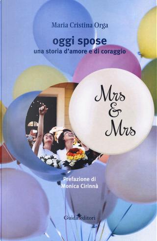 Oggi spose by Maria Cristina Orga