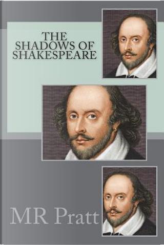 The shadows of Shakespeare by Mr Pratt