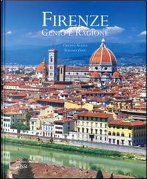 Firenze. Genio e ragione. Ediz. italiana e inglese by Cristina Acidini