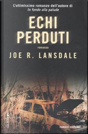 Echi perduti by Joe R. Lansdale