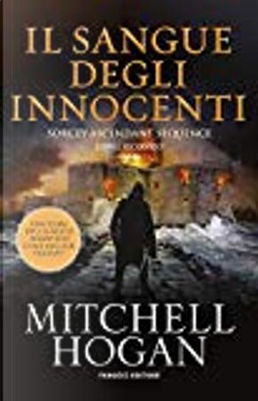 Il sangue degli innocenti by Mitchell Hogan