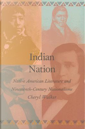 Indian Nation by Cheryl Walker
