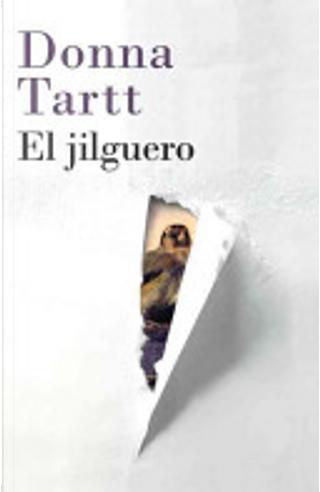 El jilguero by Donna Tartt