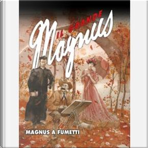 Il grande Magnus - Vol. 27 by Davide Toffolo, Gabriele Bernabei, Giuliano Piccinninno, Onofrio Catacchio